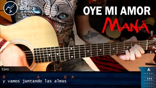 Como Tocar Oye Mi Amor En Guitarra Mana  Tutorial Acordes Facil