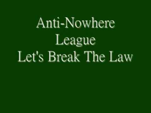 Anti Nowhere League - Let's Break The Law