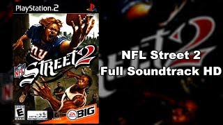 NFL Street 2 - Full Soundtrack HD