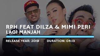 RPH feat  Mimi Peri & Dilza - Lagi Manjah  (Lyric)