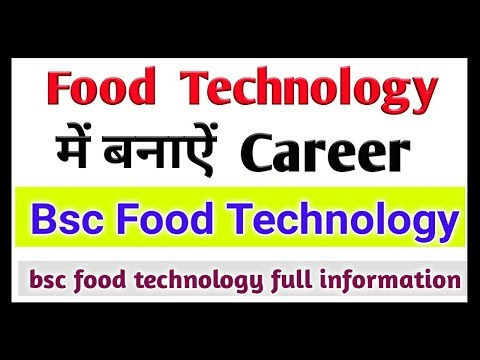 Career in food technology | Bsc food technology scope and salary | best course after 12th |