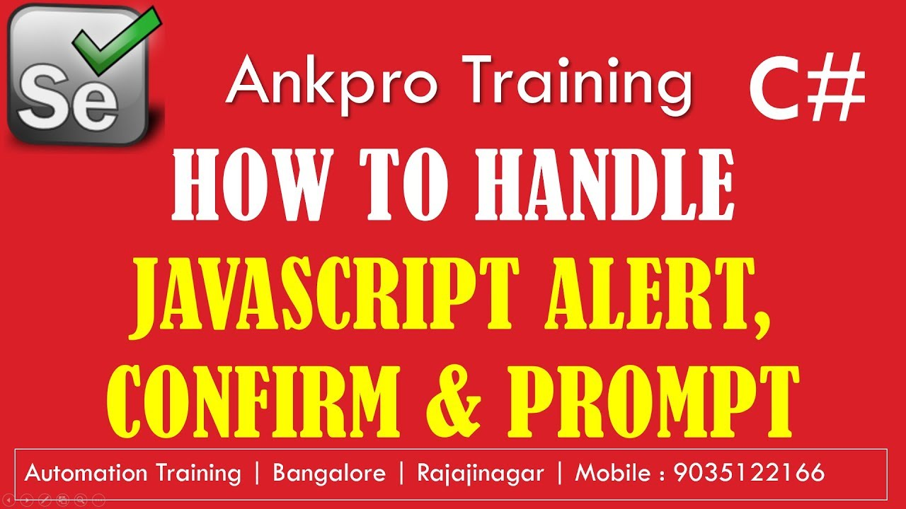 Selenium with C# 41 - How to handle javascript alert, prompt and