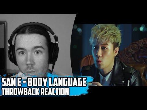 San E(산이) Feat.Bumkey(범키) - Body Language(바디랭귀지)   Throwback MV Reaction