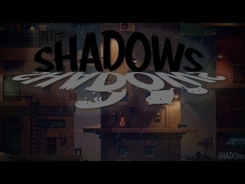 IN THE SHADOWS | Shadowy Puzzle Platformer | In The Shadows Gameplay!