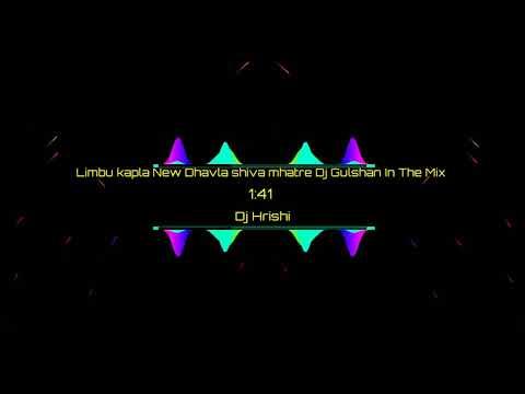 Limbu Kapla Ras Galu Lagla - Remix - Dj Gulshan In The Mix