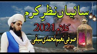 Saian Nazre Karam New Naat 2021 By Sufi Naeem Muhammadi Saifi