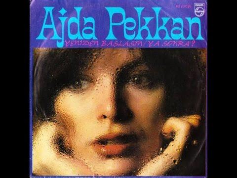 Ajda Pekkan - Yeniden Başlasın/Ya Sonra (45'lik - 1978)