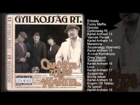 Ganxsta Zolee és a Kartel - Gyilkosság Rt. (teljes album)