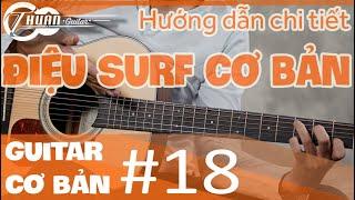 Tự học Guitar #18   Hướng dẫn điệu Surf vui nhộn trên nhịp 4/4 và cover Lời yêu thương