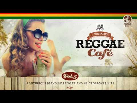Vintage Reggae Café Vol. 5 – New! Full Album 2016