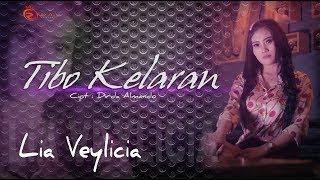 Lia Veylicia - Tibo Kelaran (Official Music Video)