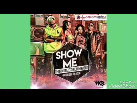 Download HARMONIZE _-_FT _-_RICH MAVOKO  _-_SHOW ME (2017)song