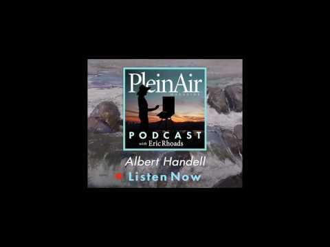 PleinAir Podcast EP06 - Albert Handell and Santa Fe