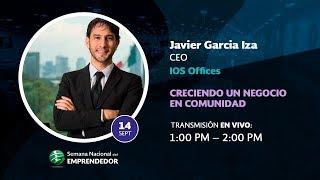 """Javier Garcia Iza """"Creciendo un negocio en comunidad"""""""