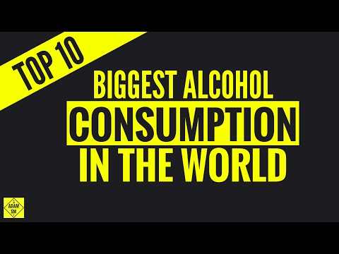 TOP 10 BIGGEST ALCOHOL CONSUMPTION IN THE WORLD