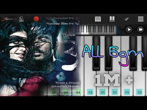 3 All Bgm Piano | Moonu All Bgm Piano | Anirudh | Danush | Tamil Movie | Mobile Piano