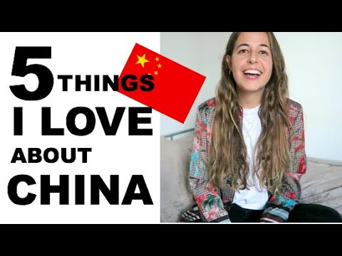 5 things I LOVE about living in CHINA