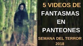 5 Vídeos de FANTASMAS REALES en Panteones l Pasillo Infinito