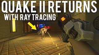 Quake II is back!
