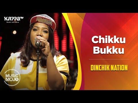 Chikku Bukku - Dinchik Nation -  Mojo Season 6 - Kappa TV