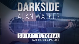 Gambar cover How to play Darkside - Alan Walker Guitar Tutorial | Easy Chords Tabs Lesson