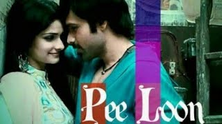 'Pee Loon' Romantic Song | Once Upon A Time in Mumbai | Status in clip