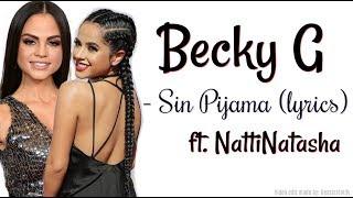 vuclip Becky G - Sin Pijama (lyrics)