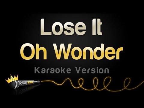 Oh Wonder - Lose It (Karaoke Version)