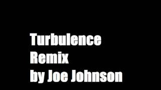 Turbulence Remix - Joe Johnson
