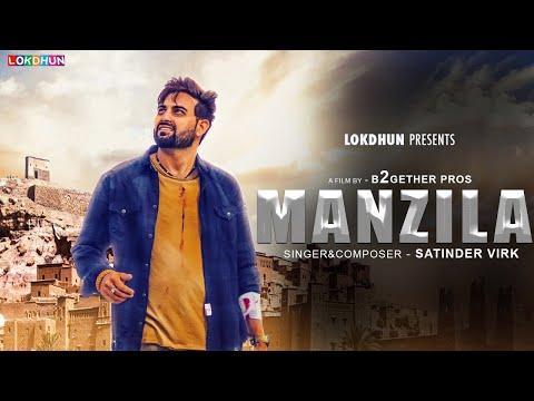 Manzilan ( Full Video ) - Satinder Virk    Latest Punjabi Song 2018    Lokdhun