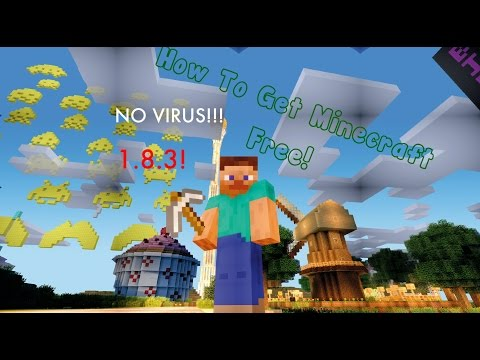 How To Get Minecraft FREE 1.8.3! PC/MAC! NO Virus! With Multiplayer!