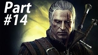 The Witcher 2 Assassin's of Kings [Enhanced Edition] Gameplay Walkthrough Part 14-War Council