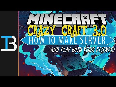 How To Make A Crazy Craft 3.0 Server (Play Craft Craft 3.0 With Your Friends!)