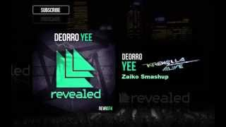 Deorro - Yee Vs Krewella - Alive (Acapella) - Zaiko Smashup