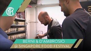 TOMMASO BERNI + DANILO D'AMBROSIO @SINGAPORE FOOD FESTIVAL | INTER PRE-SEASON 2019/20 [SUB ENG+ITA]