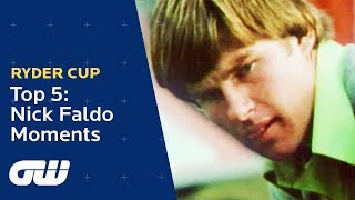 Top 5: Nick Faldo Ryder Cup Moments   Ryder Cup   Golfing World