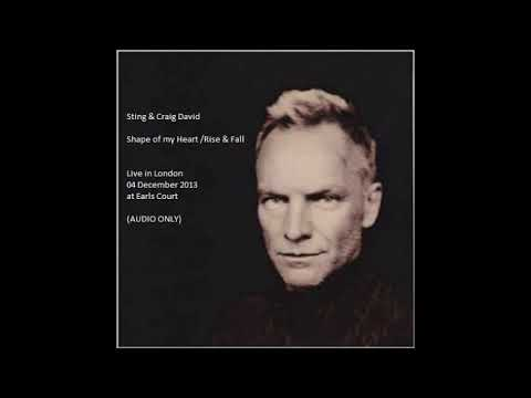 STING & CRAIG DAVID - Shape of my Heart/Rise & Fall (London December 2003) (AUDIO)