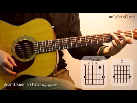 Lost Stars - Adam Levine | Begin Again OST | 기타 연주, Guitar Cover, Lesson, Chords
