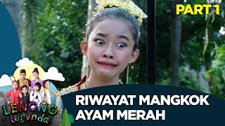 Riwayat Mangkok Ayam Merah - Lenong Legenda (10/7) PART 1