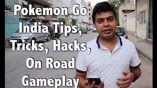 Hindi | Pokemon Go India Tips, Tricks, Hacks, On Road Gameplay | Gadgets To Use