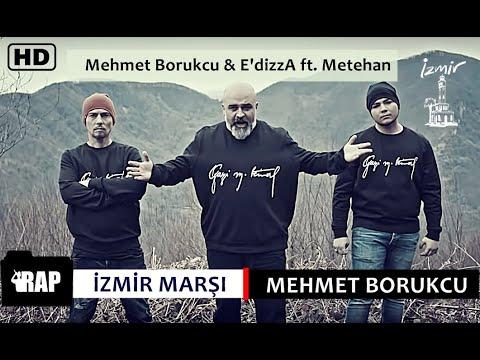İZMİR MARŞI (Yeni klip) Mehmet Borukçu Beyazkurt & E'dizzA feat. Metehan