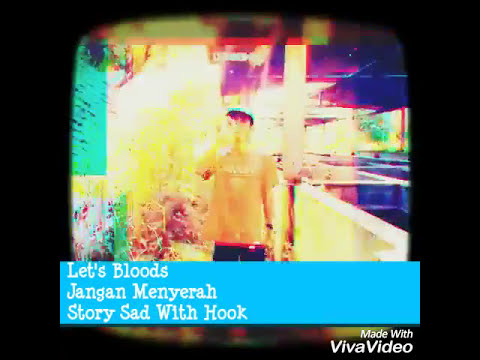 Let's Bloods - Jangan Menyerah ( VIDEO LIRICK )