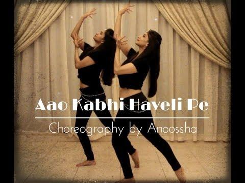 Aao Kabhi Haveli Pe | Stree | Bollywood Dance | Anoossha & Neha