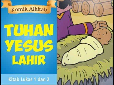 TUHAN YESUS LAHIR - cerita alkitab anak kristen sekolah minggu gereja Tuhan Yesus