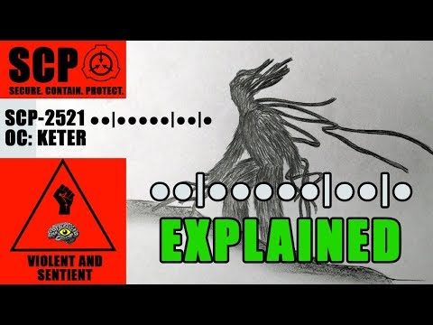 SCP- 2521 Illustrated (●●|●●●●●|●●|●). KETER.