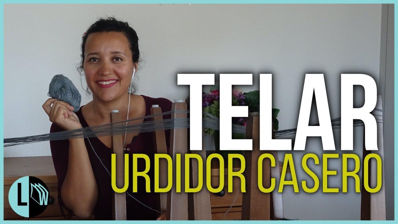 Telar María Urdidor Casero. Urdimbre Telares paso a paso. Tutorial Telar. Lana Wolle