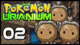Pokémon Uranium - Episode 2 | Balls of Steel!