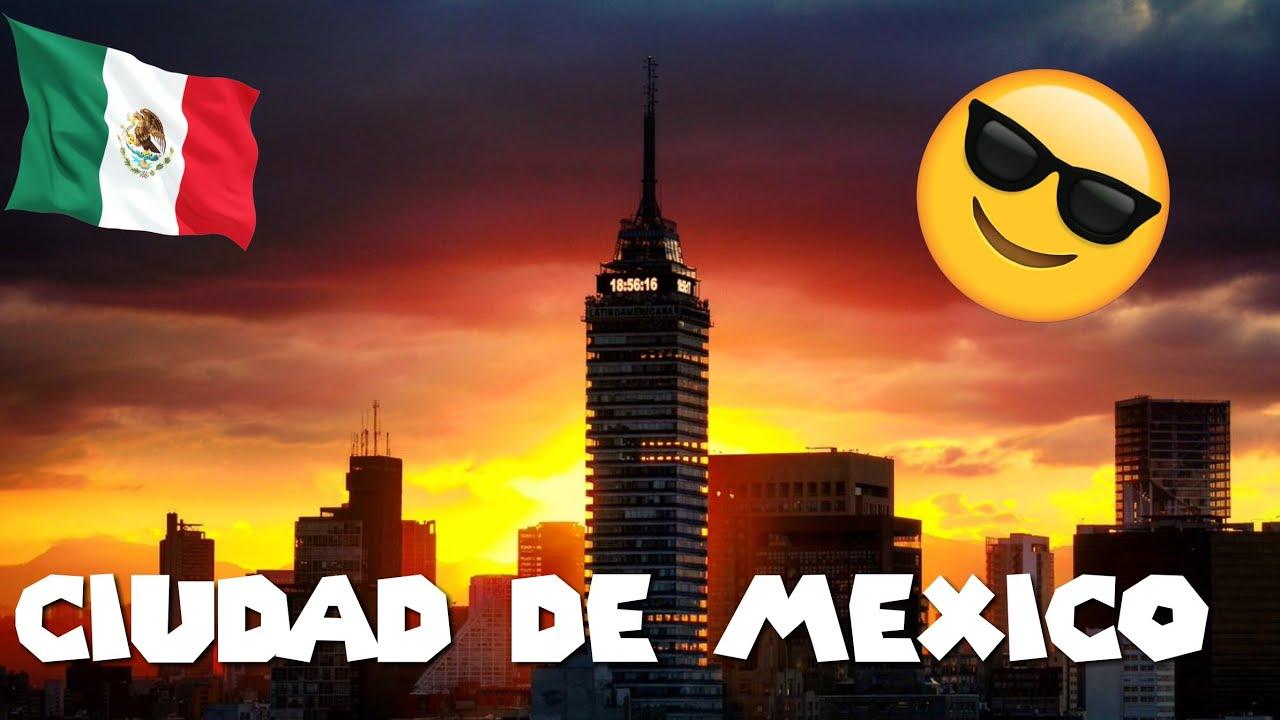 ad8b8182 ✓LA CIUDAD MÁS DIVERTIDA DE LATINOAMÉRICA - CIUDAD DE MÉXICO (HD ...