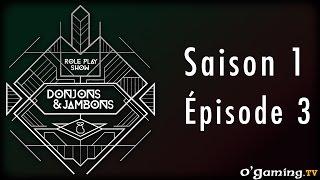 Donjons&Jambons - Épisode troisième