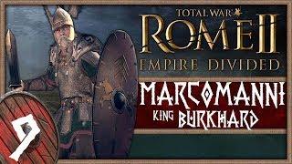 THE FINAL BARBARIAN WAR! | ROME II - Empire Divided (Marcomanni) #9